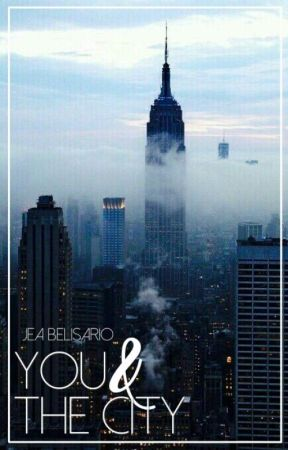 You & The City by jeactually