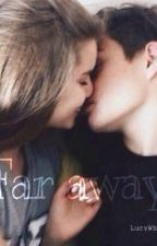 Far away//Hayes Grier by itsmedamn