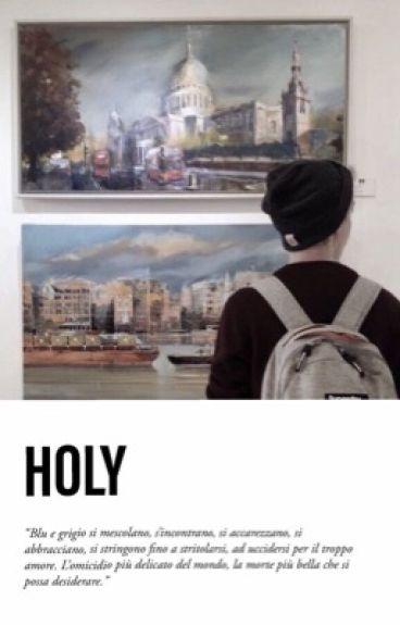 Holy || Muke Clemmings