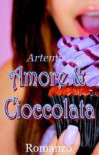 Amore & Cioccolata by Artemis0810