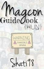 Magcon Guidebook {HUN} by Shati98