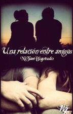 Un Romance Entre Amigos by NiTanBigotudo