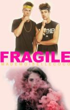 Fragile.||Magcon Boys by Mademoisellecoco