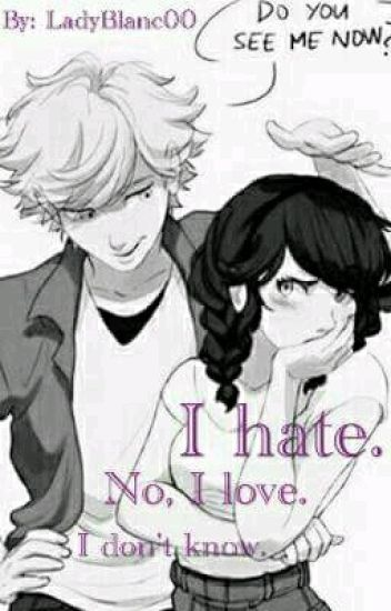 I hate. No, I love. I don't know