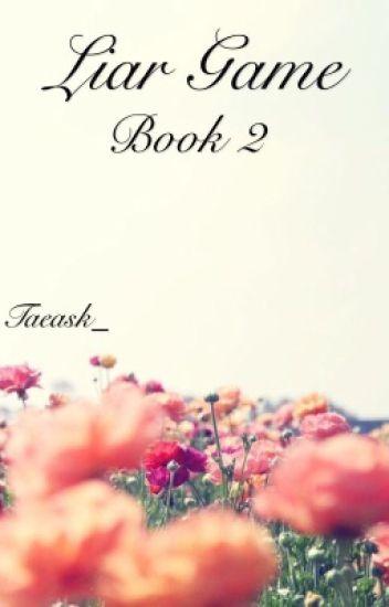 Liar game || Book 2.