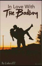 In love with the badboy  by QueenLieke-