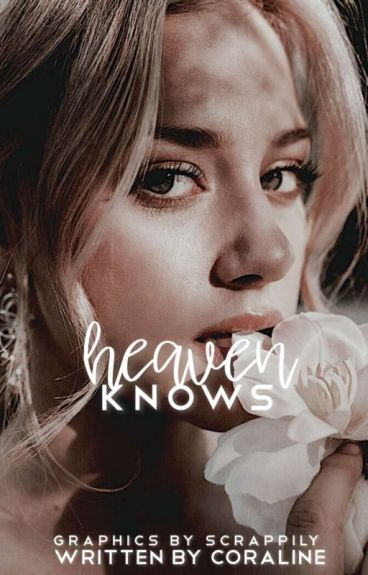 Heaven Knows || Katherine Pierce