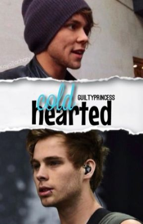 cold hearted ; lashton by guiItyprincess