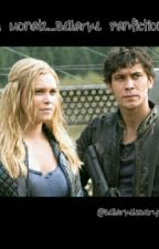 34 Monate....Bellarke Fanfiction by BellarkeIsEverything