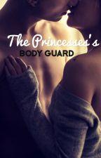 The Princess's Bodyguard.  by BVSimpson