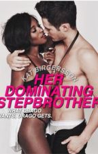 HER DOMINATING STEPBROTHER by viciousvengence