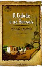 Resumo Por Capítulo: A Cidade e as Serras by lahrissafontana