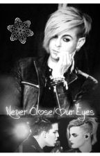 Never Close Our Eyes by LittleCrazyFreakie