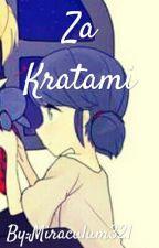 Za Kratami by Miraculum321