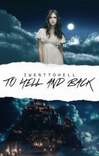 TO HELL AND BACK | olympeus saga tome 1 by IwentToHell