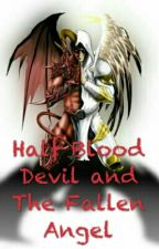 Half Blood Devil and The Fallen Angel by DeviLorcan
