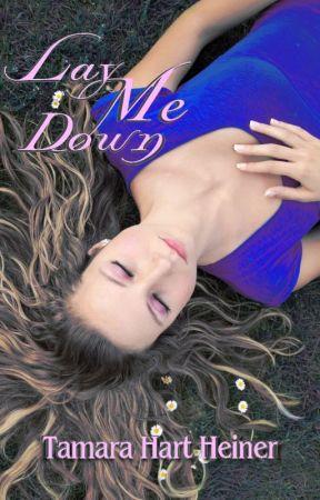 Lay Me Down by TamaraHartHeiner