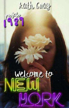 WELCOME TO NEW YORK  - PROJETO 1989 [HIATUS] by BuddhaFor_Kath