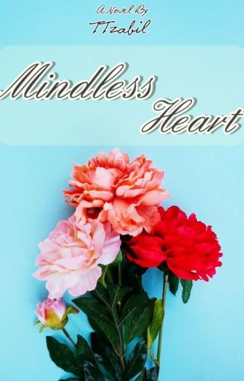 Mindless Heart