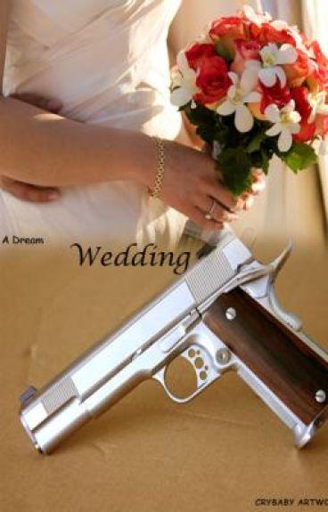 A Dream Wedding