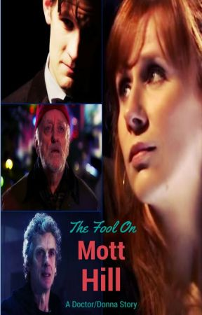 The Fool On Mott Hill (Doctor Who) by LadyG1980