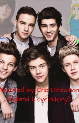Adopted by One Direction (Hybrid Love-Story)