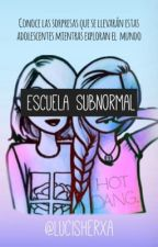 Escuela Subnormal by lucisherxa