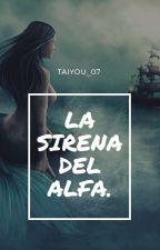 La Sirena Del Alfa(#PStaxPV) by yorgeli0307