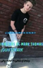 Imaginas De Mark Thomas/DuhitzMark by -UnPxndxUnicornio