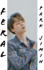 Feral •Park Jimin•  by Jiminie_Joon