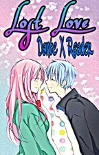 Lost Love? Dante x Reader (Very slow updates!) by kittyyy-