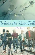 Where the Rain Falls [discontinued] by IndigoRowan