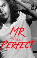 Little Miss Perfect: Book 2 Mr (almost) Perfect (contains private chapters) by Shannnxoxo