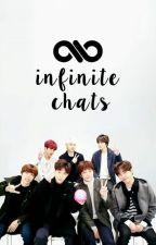 ✧ INFINITE CHATS ✧ by OHMYWOOGYU