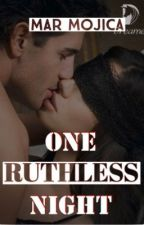 She that Hides - ONE RUTHLESS NIGHT(Ongoing) by Mar_Mojica