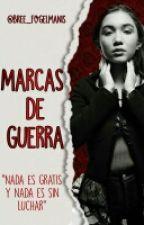 Marcas De Guerra ||Original Reyton Story|| ~En curso~ by Bree_Fogelmanis