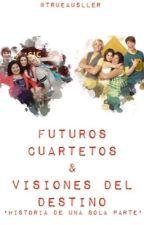 Futuros Cuartetos & Visiones Del Destino  by trueausller