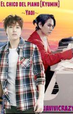 El Chico del Piano [Kyumin] ~Yaoi~ by Javivicrazy