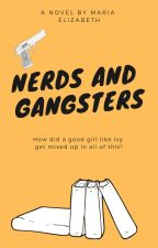 Nerds & Gangsters by Nightforestry