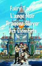 Fairy Tail : Démon D'Ange Noir Dragons Slayer Des Éléments by Kamimy