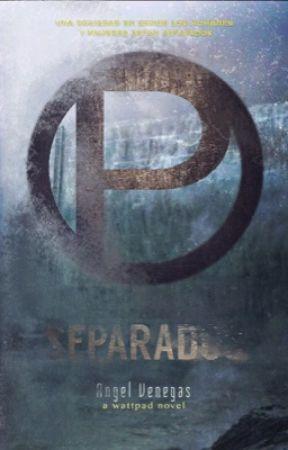 Separados by _angelvenegas