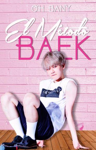 El Método Baek » ChanBaek/BaekYeol