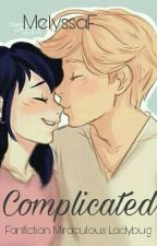 Complicated - Miraculous Ladybug by MelyssaF