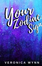 Your Zodiac Sign by imveronicawynn
