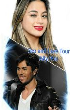 Sex and Love Tour (Ally/You) by waffle_hernandez