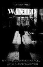 Wanted - The New Era by KwekuAP