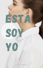 Esta soy yo by littlemood_
