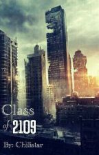 Class of 2109 by _ChiliStar_