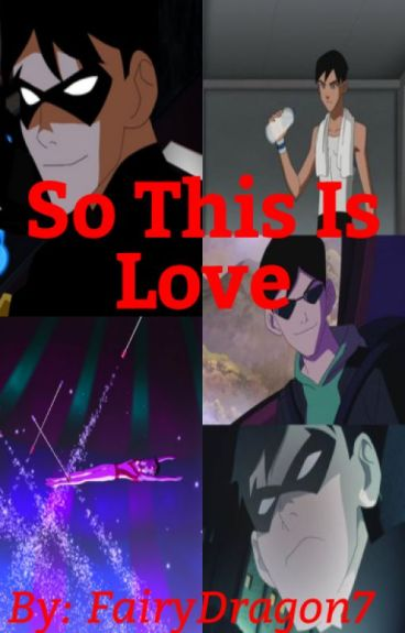 Young Justice Robin x Reader So This Is Love.