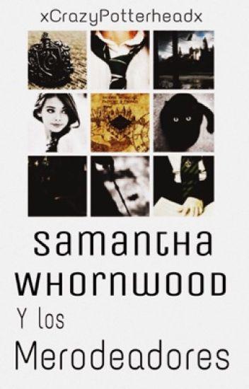 Samantha Whornwood y los merodeadores |Hogwarts primera generación|